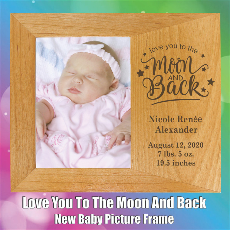 Love You To The Moon And Back Personalized New Baby Picture Frame