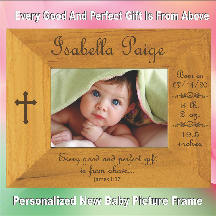 Every Good & Perfect Gift New Baby Personalized  Frame