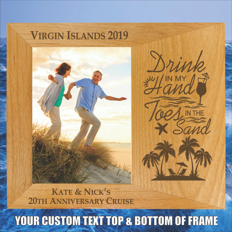 Drink In My Hand Toes In The Sand Cruise Picture Frame