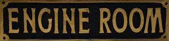Engine Room Antique Sign