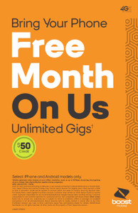 Boost Mobile Bring Your Phone Free Month on Us