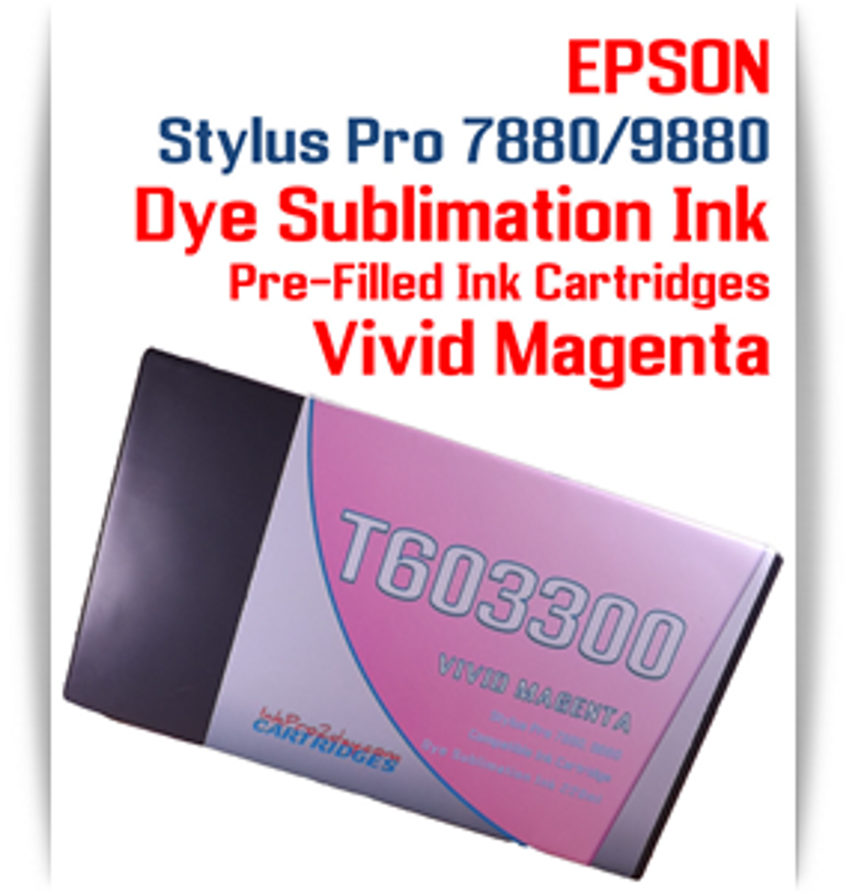 Vivid Magenta Epson Stylus Pro 7880/9880 Pre-Filled with Dye Sublimation Ink Cartridge 220ml