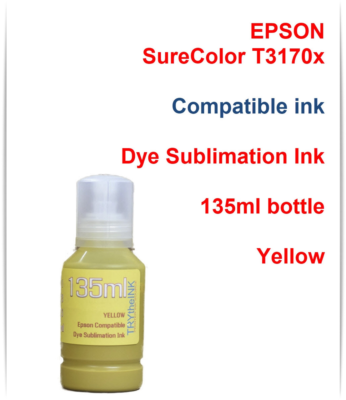 Yellow Dye Sublimation Ink - 135ml bottle for EPSON SureColor T3170x printer