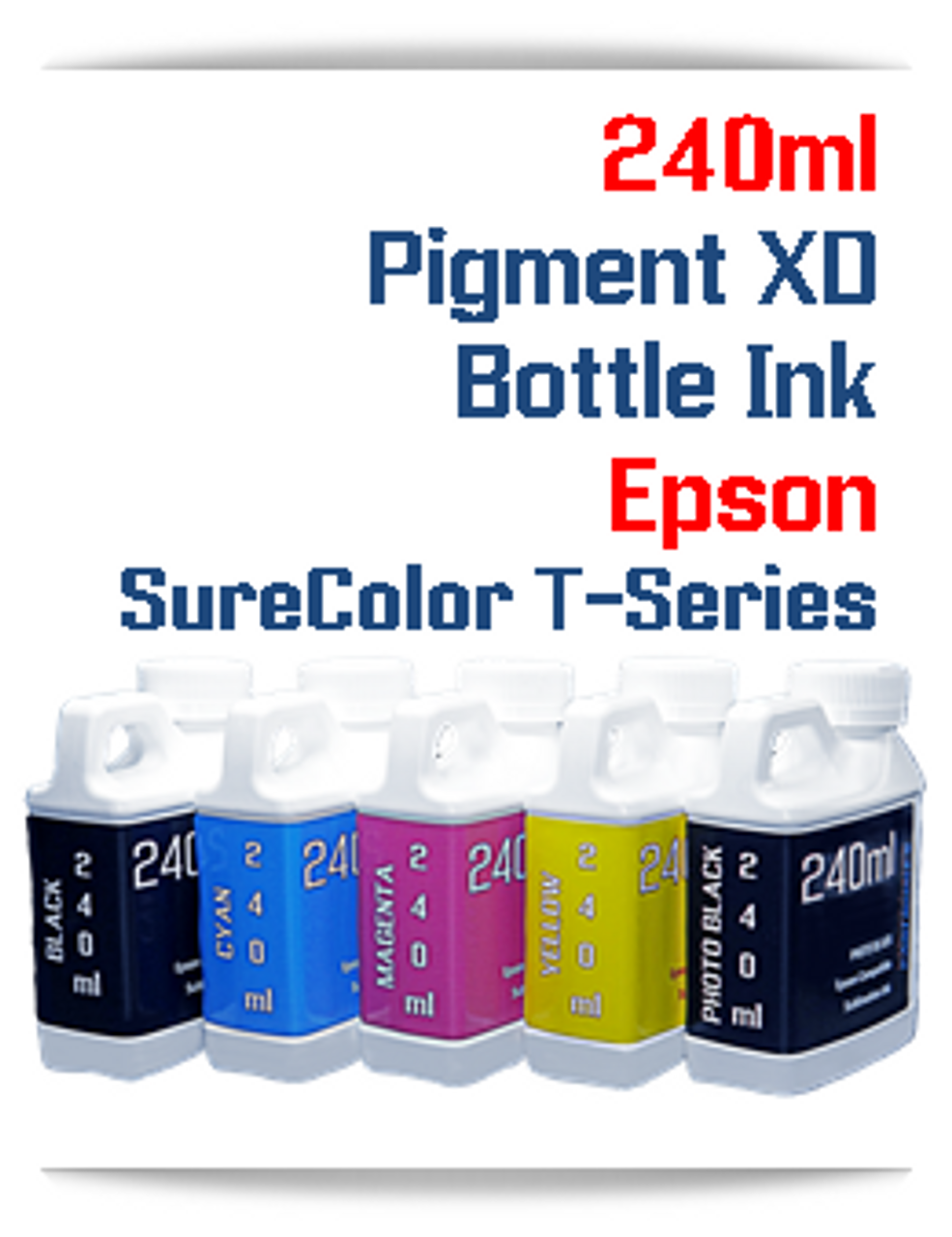 Epson SureColor T-Series Pigment XD Ink 240ml bottles