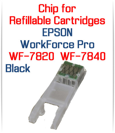 Black Chip for Refillable Ink Cartridges for Epson WorkForce Pro WF-7820 WF-7840 Printers