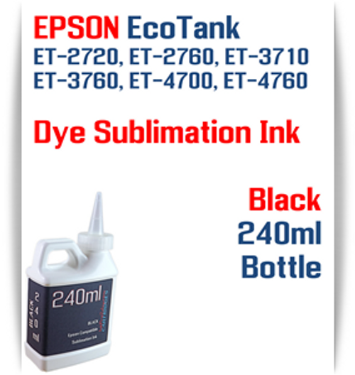 Black EPSON EcoTank ET-3710 ET-3760 Printer 4 Color Package 240ml bottles Dye Sublimation Bottle Ink