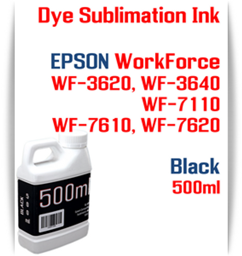 Black 500ml bottles Dye Sublimation Ink  Epson WorkForce WF-3620, WF-3640, WF-7110, WF-7610, WF-7620 printers