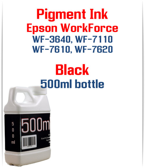 Black Pigment ink 500ml bottle Epson WF-3640 WF-7110 WF-7610 WF-7620 printers