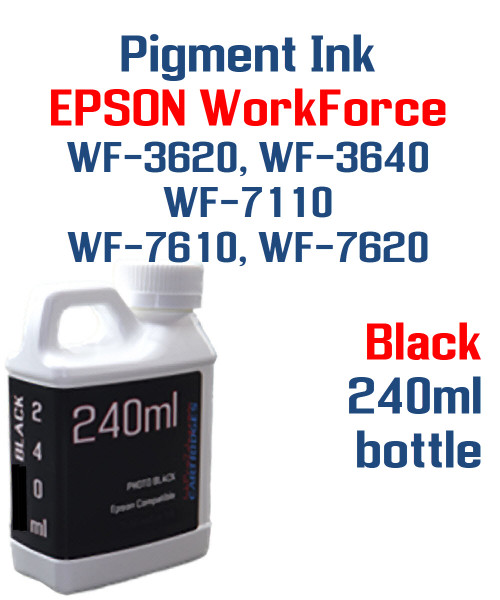 Black Pigment ink 240ml bottle Epson WF-3640 WF-7110 WF-7610 WF-7620 printers