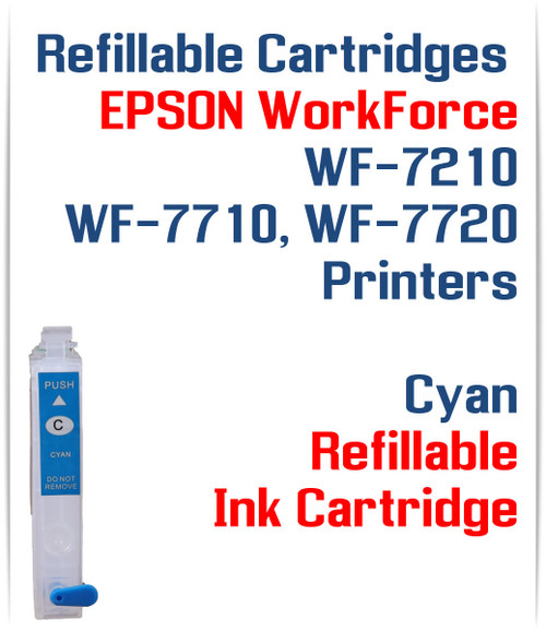 Cyan Refillable Ink Cartridge (empty) Epson WorkForce WF-7210, WorkForce WF-7710, WorkForce WF-7720 Printers