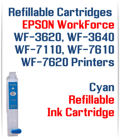 Cyan Refillable Ink Cartridge (empty) Epson WorkForce WF-3640 WF-7110, WF-7610, WF-7620 Printers