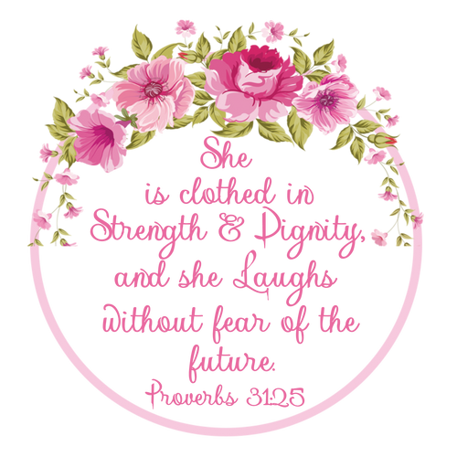 00-92CR  Proverbs 31:25   6-12 months with Crystals