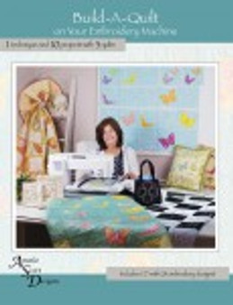 Build-A-Quilt On Your Embroidery Machine