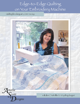 Edge-to-Edge Quilting on your Embroidery Machine - Softcover