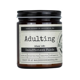 """Adulting - Infused With """"Insufficient Funds"""""""