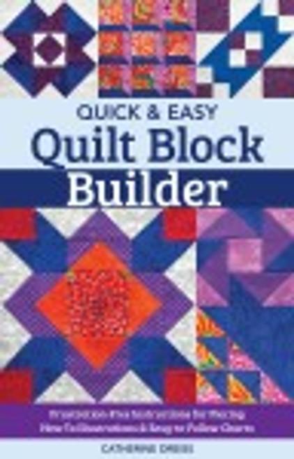 Quick & Easy Quilt Block Builder
