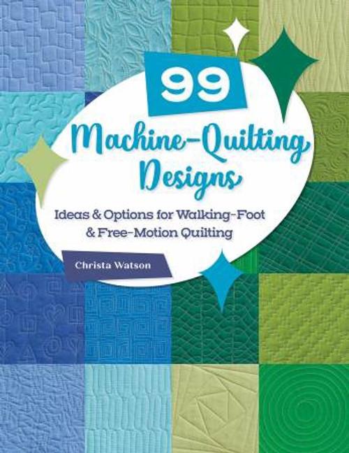 99 Machine-Quilting Designs- Christa Watson