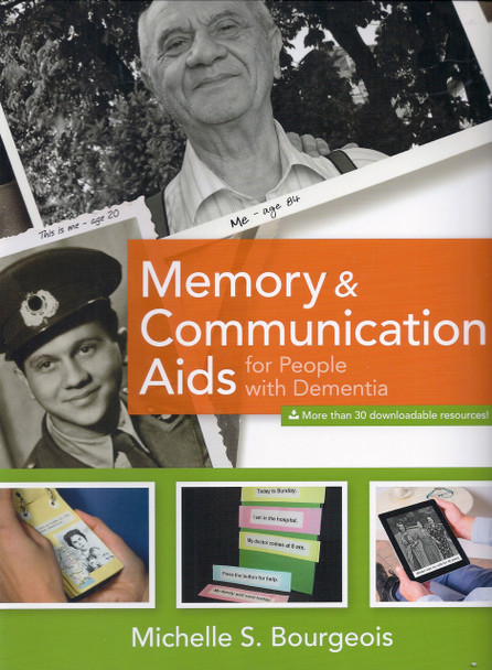 Memory & Communication Aids, authored by Michelle S. Bourgeois, CCC-SLP