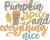 Pumpkin Spice Everything Nice Saying Sketch Embroidery Design