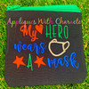 My Hero Wears a Mask Applique Design