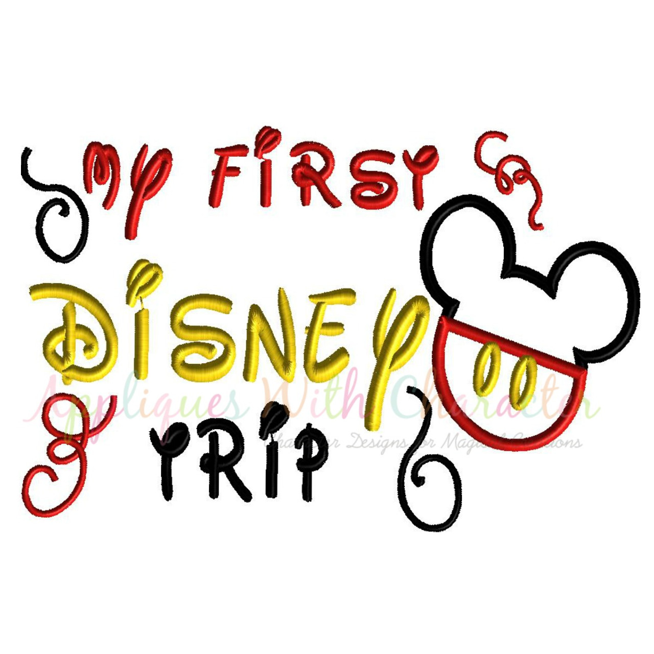 139f03d7 My First Disney Trip Saying Applique Embroidery Design by Appliques With  Character