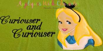Alyce Curiouser and Curiouser Saying Applique Design