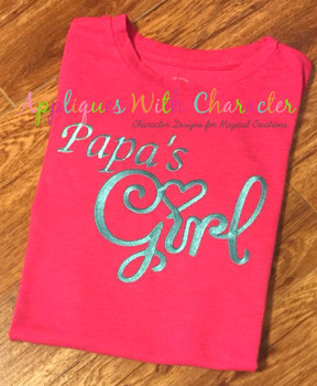 Papa's Girl Embroidery Design