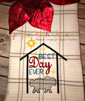 Nativity Best Day Ever Sketch Embroidery Design