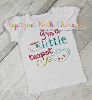 I'm a Little Teapot Nursery Rhyme ZZ Outline Stitch Applique Design