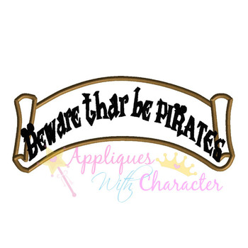 Beware Thar Be Pirates Banner Applique Design