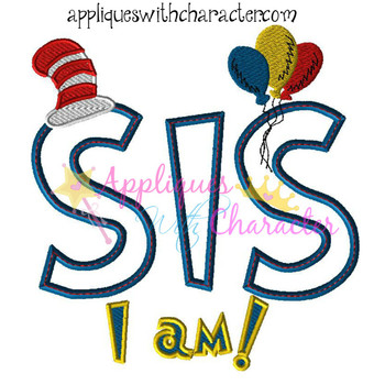 SIS I Am Applique Design