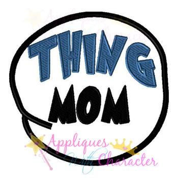 Thing MOM Circle Applique Design