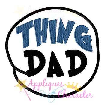 Thing DAD Circle Applique Design
