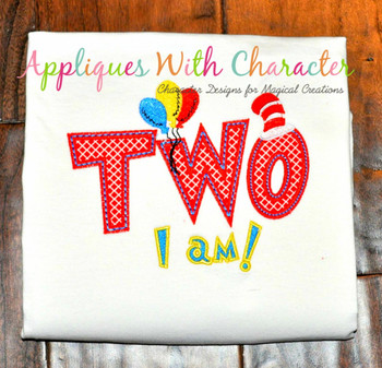 Two I am Applique Design