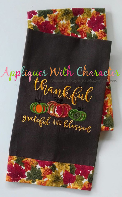 Thankful Grateful and Blessed Applique Design