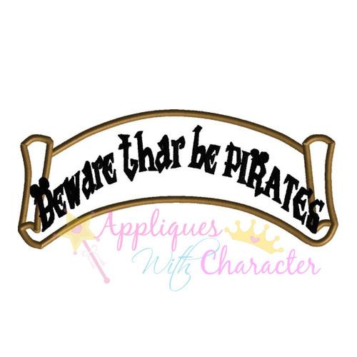Beware Thar Be Pirates Banner Applique Design