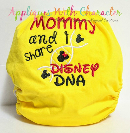 Mommy and I Share Disney DNA Embroidery Saying Design