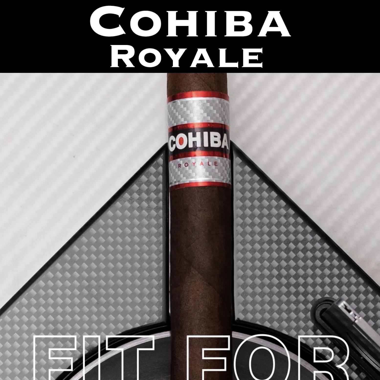 Cohiba Royale