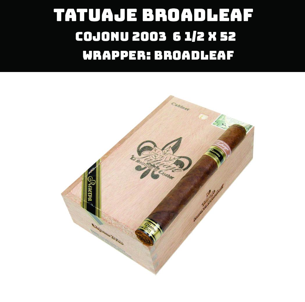 Tatuaje Broadleaf | Cojonu 2003