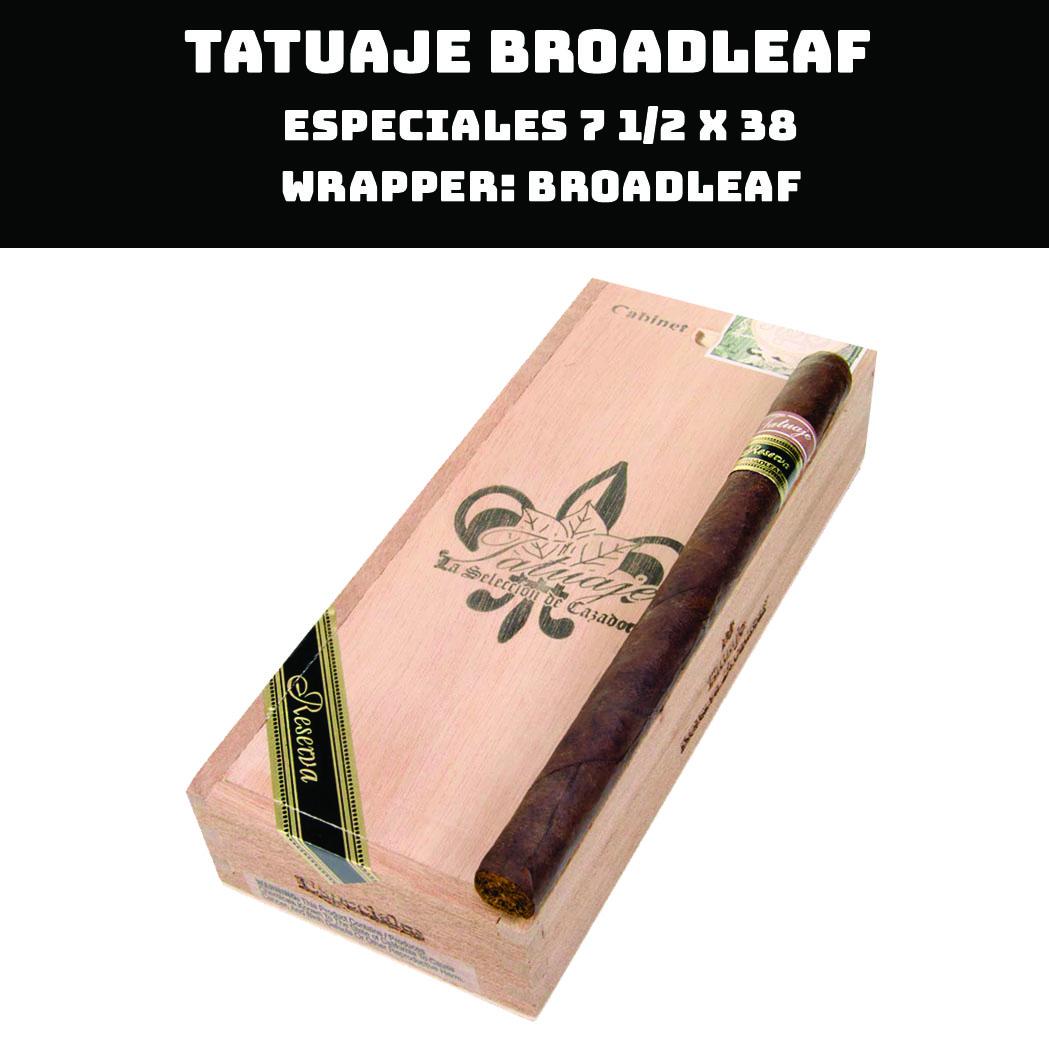 Tatuaje Broadleaf | Especiales