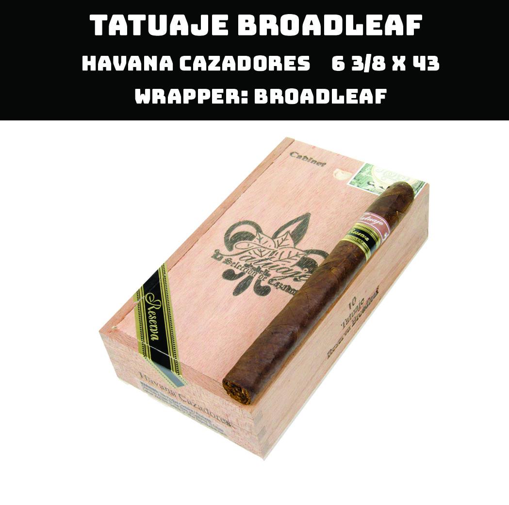Tatuaje Broadleaf | Havana Cazadores
