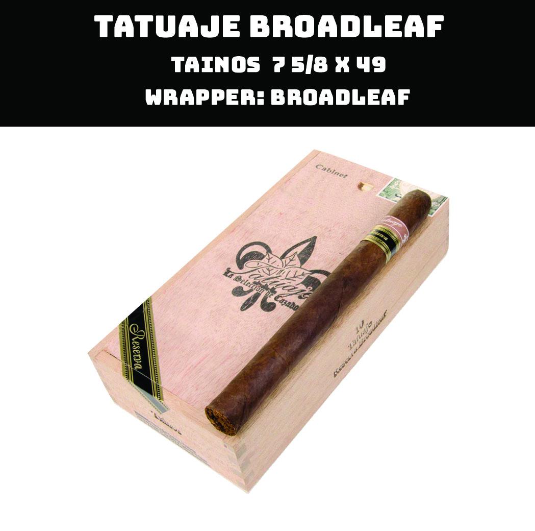 Tatuaje Broadleaf | Tainos