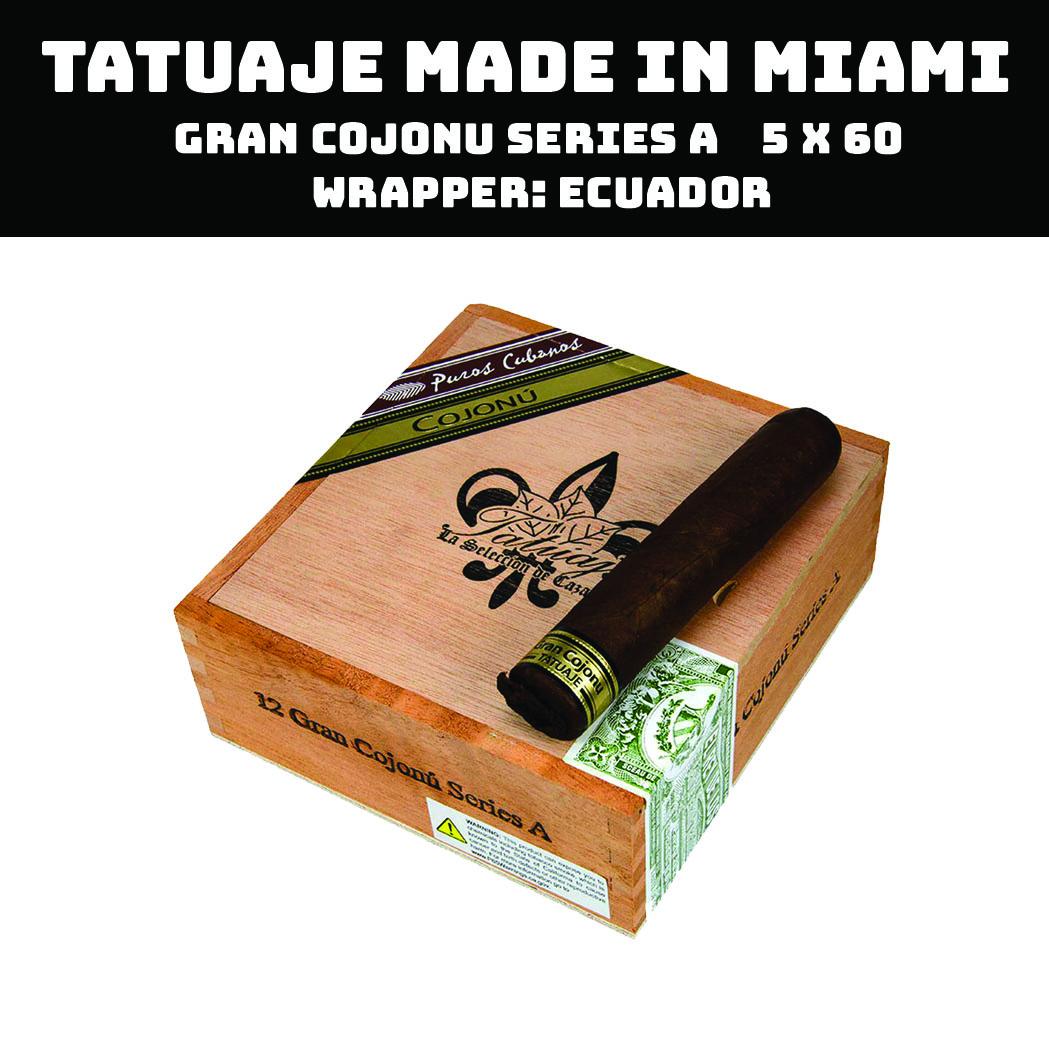 Tatuaje Miami | Gran Cojonu Series A