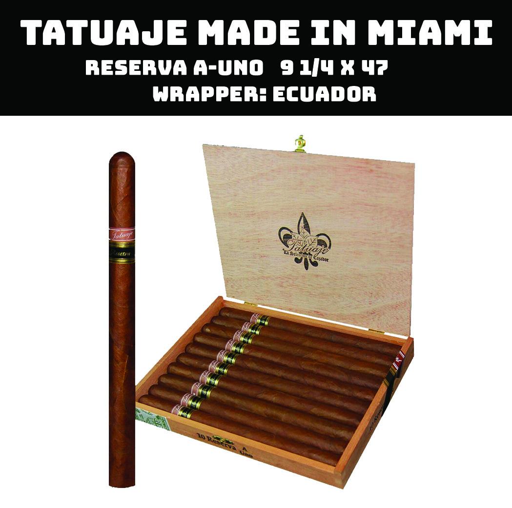 Tatuaje Miami | Reserva A-UNO