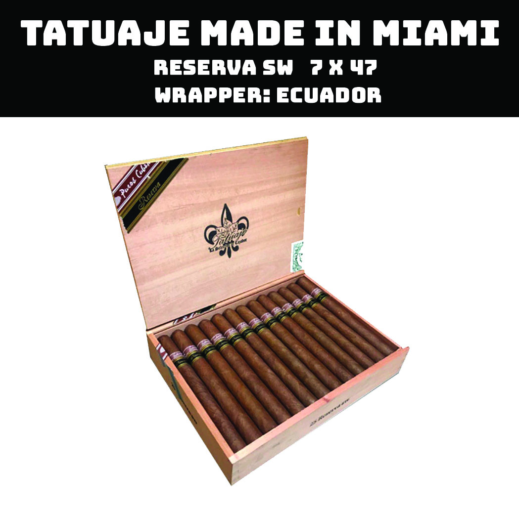 Tatuaje Miami | Reserva SW