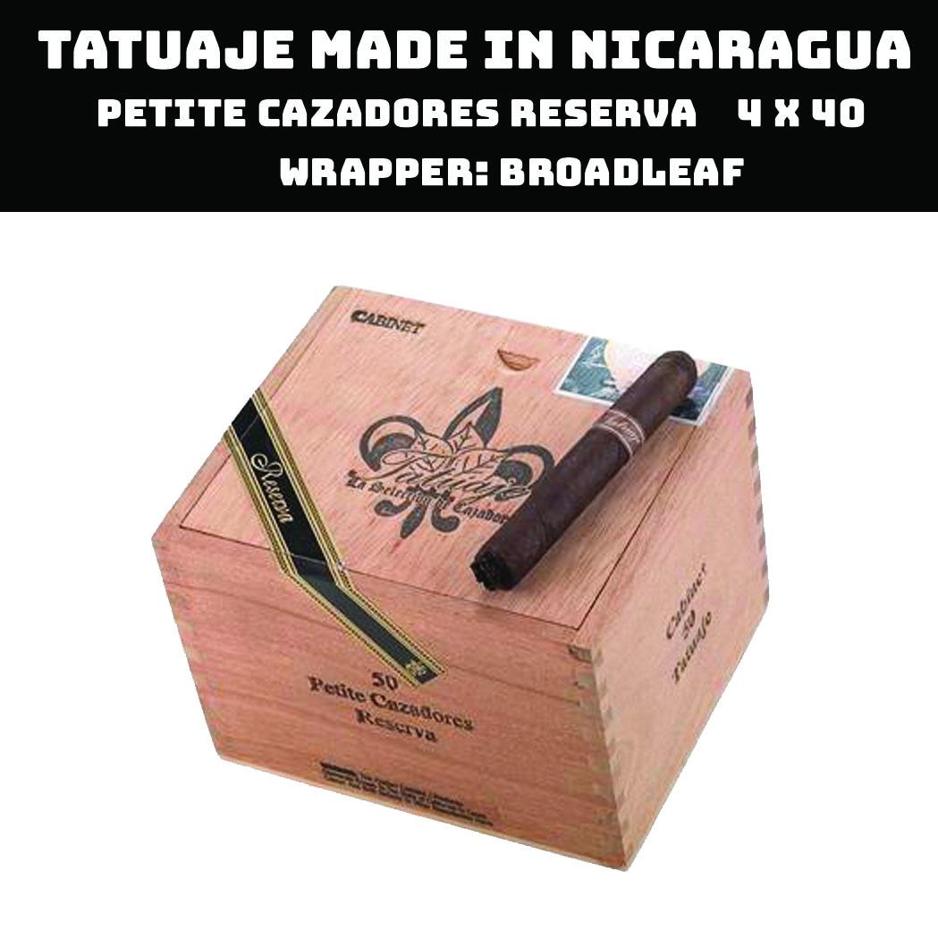 Tatuaje Nicaragua | Petite Cazadores Reserva