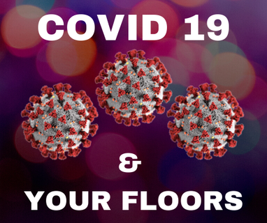 (COVID-19) Best Flooring Practices 2020