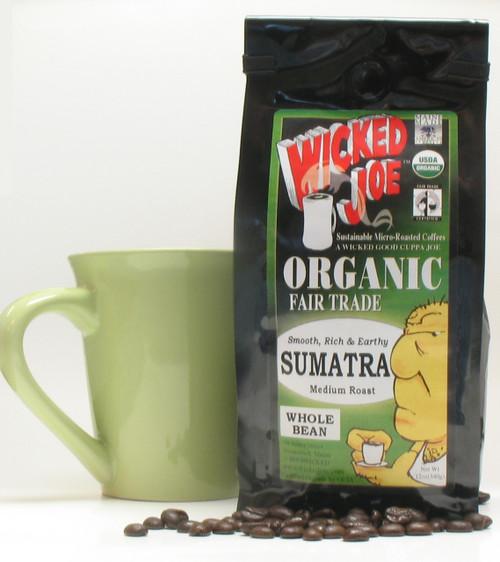 Wicked Joe Organic Fair Trade Smooth, Rich & Earthy Sumatra Medium Roast by Grampa's Garden Made in Maine USA