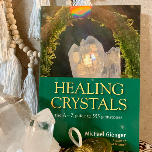 Healing Crystals A to Z Guide