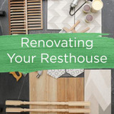 Renovating your Rest House